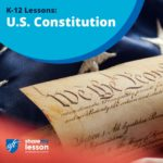 K-12 Lessons U.S. Constitution