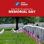 Free PreK-12 Lessons for Memorial Day.