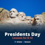 President's Day Lessons for K-12