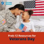 PreK-12 Resources for Veteran's Day
