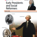 Early Presidents and Social Reformers