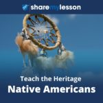 Teach the heritage of Native Americans,